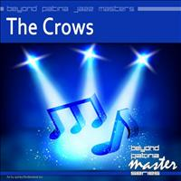 The Crows - Beyond Patina Jazz Masters: The Crows