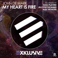 John De Mark - My Heart Is Fire