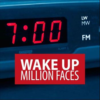 Million Faces - Wake Up