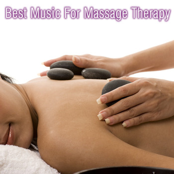Various Artists - Best Music for Massage Therapy