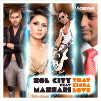 Sol City feat. Massari - That Kinda Love