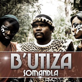 B'utiza - Somandla (Original Mix)
