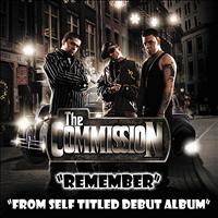 "The Commission - ""Remember"" - Single from Self Titled Debut (Explicit)"