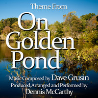 Dennis McCarthy - On Golden Pond (Theme from the Motion Picture Score)