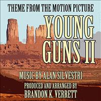 Brandon K. Verrett - Young Guns II (Main Theme from the motion picture)