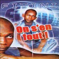 Fitini - On s'en fout !