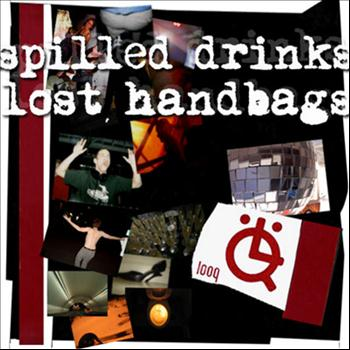 Various Artists - Spilled Drinks, Lost Handbags