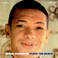 Henri Salvador - Salvador Plays The Blues - EP