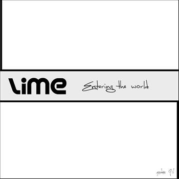 Lime - Entering The World