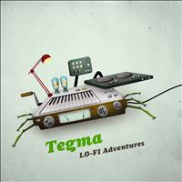 Tegma - Lo Fi Adventures