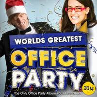 Party DJ Rockerz - Worlds Greatest Xmas Office Party 2014 - The only Christmas Office Party album you'll ever need