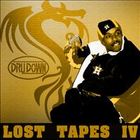 Dru Down - Lost Tapes IV