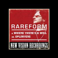RareForm - Where Theres A Will (Twisted Fate Mix) / Splinters