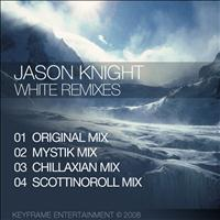 Jason Knight - White Remixes
