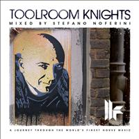 Stefano Noferini - Toolroom Knights mixed by Stefano Noferini