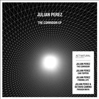 Julian Perez - The Corridor EP
