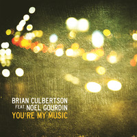 Brian Culbertson - You're My Music