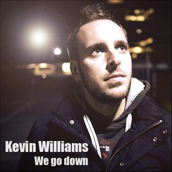 Kevin Williams - We go down