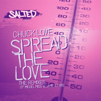 Chuck Love - Spread the Love (The Remixes)