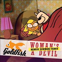 Goldfish - Woman's A Devil (Henrik Schwarz Remix)