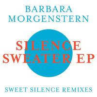 Barbara Morgenstern - Silence Sweater EP