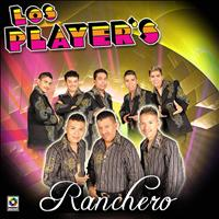 Los Player's - Ranchero
