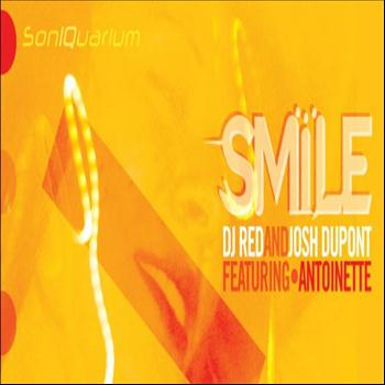 Dj Red & Josh Dupont - SMILE feat Antoinette