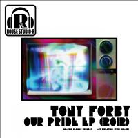 Tony Forby - Our Pride EP (2012)