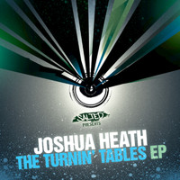 Joshua Heath - The Turnin' Tables EP