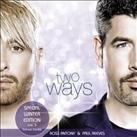 Ross Antony & Paul Reeves - Two Ways (Winter Edition)