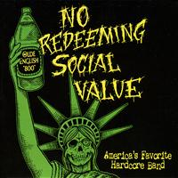 No Redeeming Social Value - America's Favorite Hardcore Band - EP
