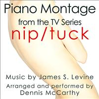 Dennis McCarthy - Nip Tuck-Piano Montage (From the original score from the F/X Television)