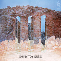 Shiny Toy Guns - III (Deluxe)