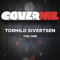 Torhild Sivertsen - Cover Me - The One