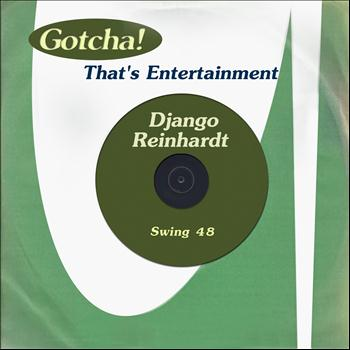 Django Reinhardt, Le Quintette du Hot Club de France - Swing 48 (That's Entertainment)