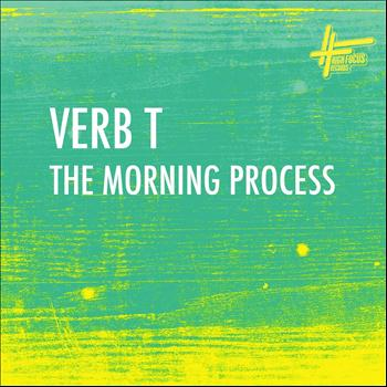 Verb T - The Morning Process