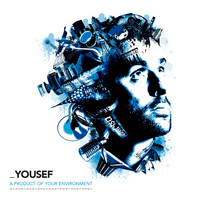 Yousef - A Product of Your Environment