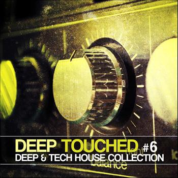 Various Artists - Deep Touched - Deep & Tech House Collection #6