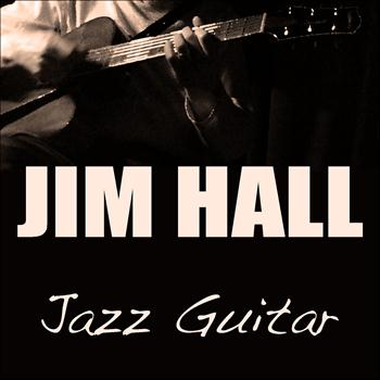 Jim Hall - Jazz Guitar