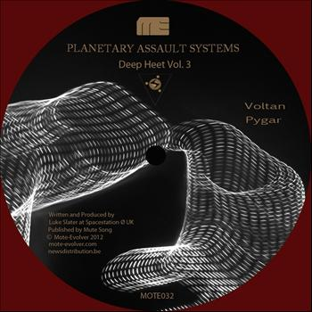 Planetary Assault Systems - Deep Heet Vol. 3
