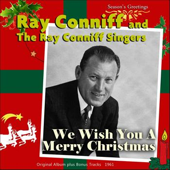 Ray Conniff and The Ray Conniff Singers - We Wish You a Merry Christmas
