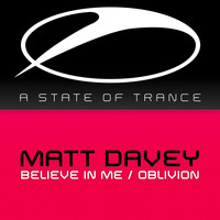 Matt Davey - Believe In Me / Oblivion