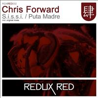 Chris Forward - S.i.s.s.i. / Puta Madre