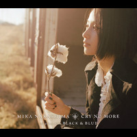Mika Nakashima - Cry No More