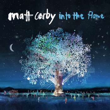 Matt Corby - Into The Flame (EP [Explicit])