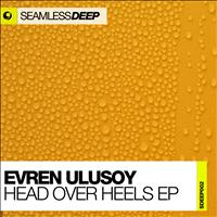Evren Ulusoy - Head Over Heels