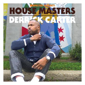Derrick Carter - Defected Presents House Masters - Derrick Carter