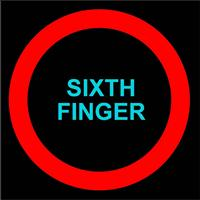 Sixth Finger - Sixth Finger