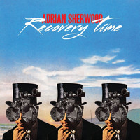 Adrian Sherwood - Recovery Time EP