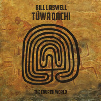 Bill Laswell - Túwaqachi (The Fourth World)